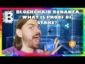 What is Proof of Stake? // Blockchain Bonanza