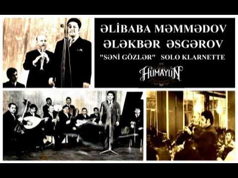 """ALEKPER ASKEROV  & ALIBABA MAMMEDOV  """"SƏNİ GÖZLƏR"""""""