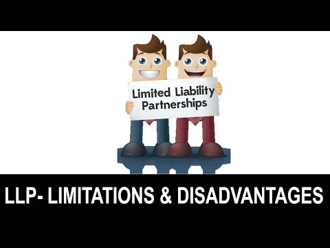 Tutorial-2 Limitations/Disadvantages of Limited Liability partnership (LLP)