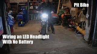Fitting LED Light to Pit Bike With No Battery