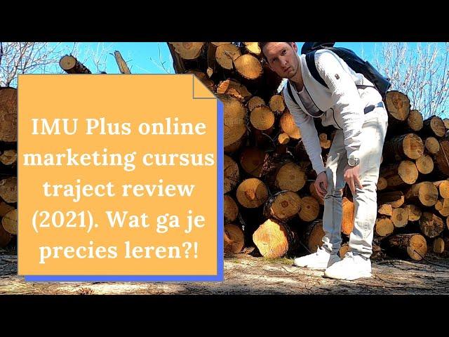 Internet Marketing Unie (IMU Plus) Review en Ervaringen 2021 | Beste Online Marketing Cursussen?!