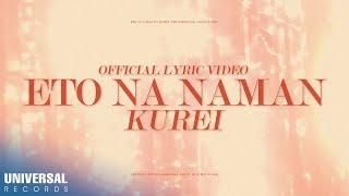 Gambar cover Kurei - Eto Na Naman (Official Lyric Video)