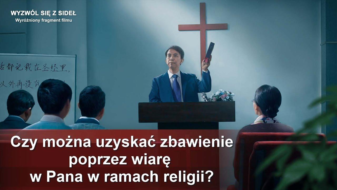"""Film ewangeliczny """"Wyzwól się z sideł"""" Klip filmowy (4) – Czy można uzyskać zbawienie poprzez wiarę w Pana w ramach religii?"""