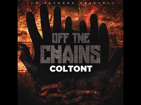 ColtonT - Off The Chains (Explicit)