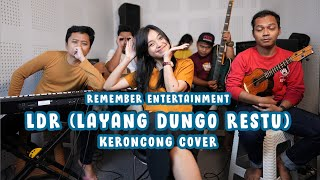 Loro Ati Official - Layang Dungo Restu cover by Remember Entertainment