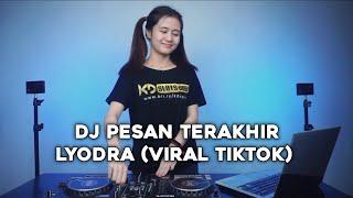 DJ Pesan Terakhir - LYODRA [REVA INDO] Changkerz Djocks remix