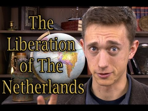 The Liberation of the Netherlands   History Abridged