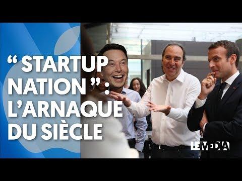 """""""STARTUP NATION"""" : L'ARNAQUE DU SIÈCLE"""