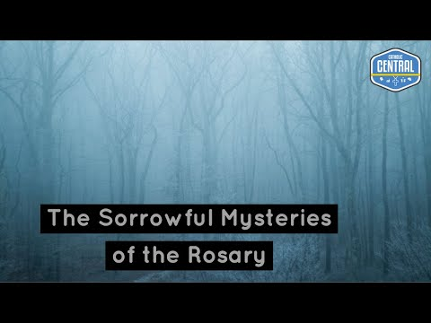 The Rosary: Sorrowful Mysteries | Catholic Central