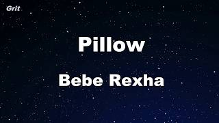 Pillow - Bebe Rexha Karaoke 【No Guide Melody】 Instrumental