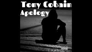 Tony Cobain - ApologyOfficial Audio