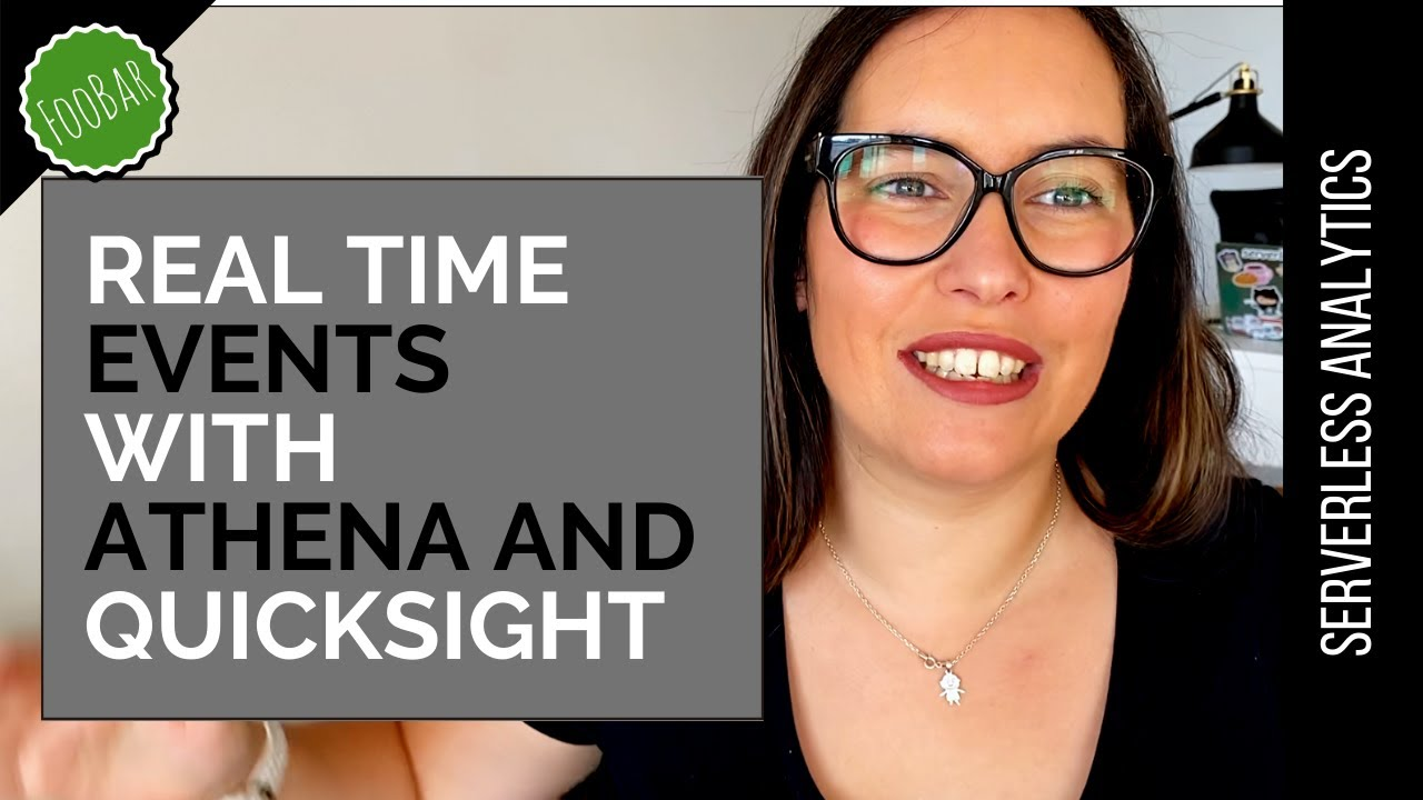VISUALIZE REAL-TIME EVENTS WITH AMAZON ATHENA AND QUICKSIGHT