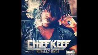 Chief Keef- Gotta Sack Ft Lil Durk (Finally Rich) (Download) (HQ) (NEW)