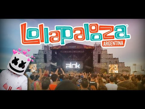 MI EXPERIENCIA DEL LOLLAPALOOZA ARGENTINA   Alok - Don Diablo - Marshmello - The Chainsmokers