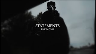 """""""STATEMENTS"""" The Movie Directed by Mutazz Chenery"""