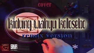 Gambar cover KIDUNG WAHYU KOLOSEBO cover versi REMIX DJ