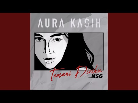 Temani Diriku (feat. N.S.G.)