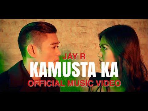 Kamusta Ka - Jay R (Official Music Video)