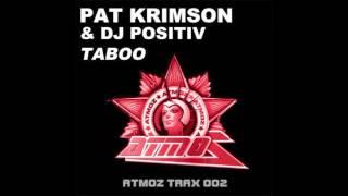 Pat Krimson & Dj Positiv - Taboo (Teaser)