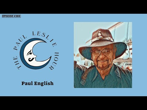 Paul English Interview on The Paul Leslie Hour