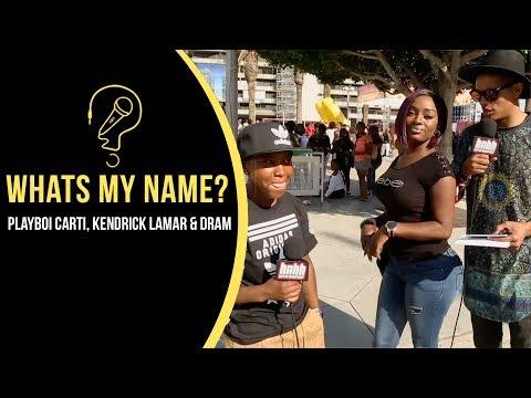 Playboi Carti, Kendrick Lamar & D.R.A.M. (What's My Name)