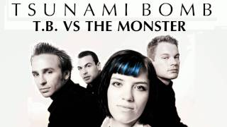 Watch Tsunami Bomb Tb Vs The Monster video