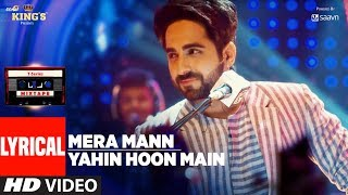 ayushmann khurrana mera mannyahin hoon main lyrical video song t series mixtape