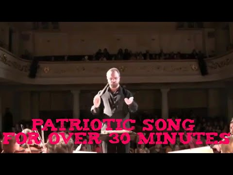 The Patriotic Song Choir for over 30 Minutes - RSFSR/Russian Anthem 1990-2000