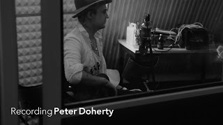 Recording Peter Doherty (5 / 5) 'She Is Far'