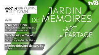 """VYP – exposition """"Jardin de mémoires, l'art du partage"""" du Domaine national de St-Germain en Laye"""