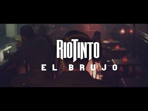 Rio Tinto - El Brujo (Videoclip Oficial)