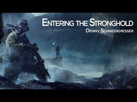 Entering the Stronghold (Official) - Epic Infiltration Music