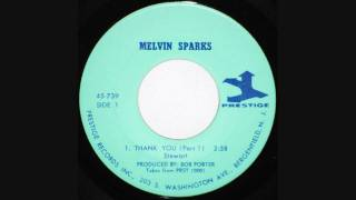 Melvin Sparks - Thank You - Part 1 & 2