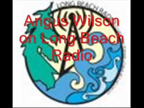 Angus Wilson on Long Beach Radio