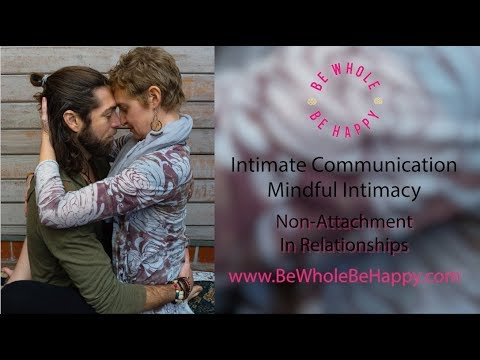 Mindful Intimacy: What Is Nonattachment In Relationships?