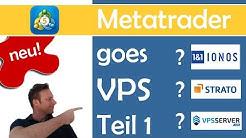Tradingplattform Metatrader 5 auf VPS installieren | Teil 1 die Hoster-Wahl