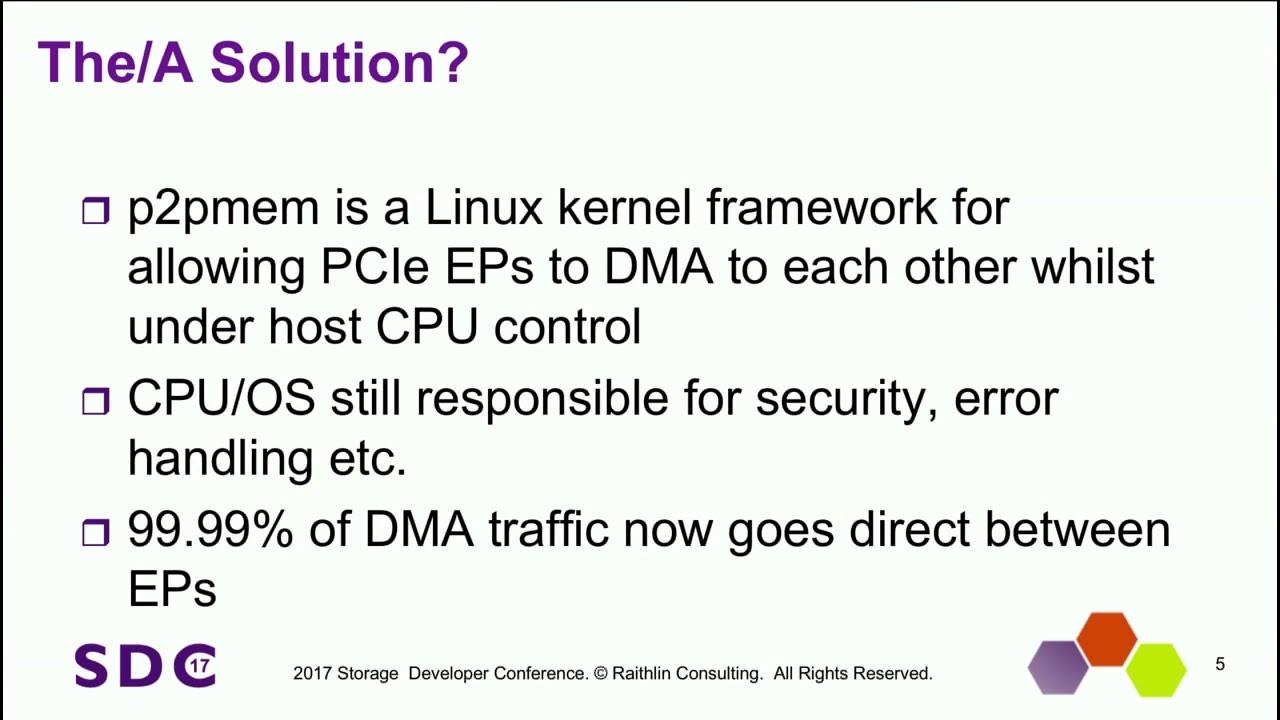 SDC 2017 - p2pmem: Enabling PCIe Peer-2-Peer in Linux - Stephen Bates