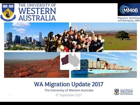 WA MIGRATION AND MOBILITIES UPDATE 2017 - Panel 1