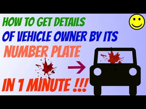 How to get Information of Vehicle owner by its Number Plate !!!