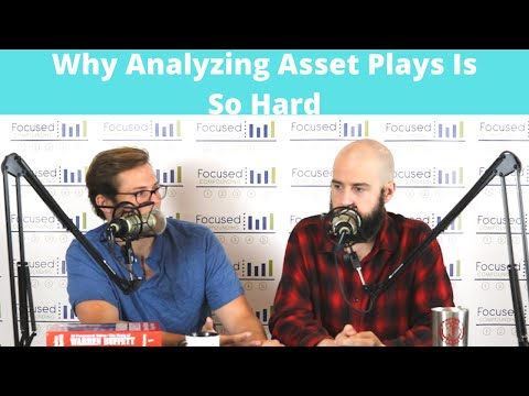 Tricky Stocks: Why Analyzing Asset Plays Is so Hard