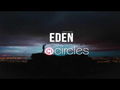 EDEN - circles (lyrics)