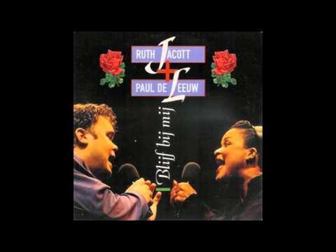 1993 RUTH JACOTT & PAUL DE LEEUW blijf bij mij