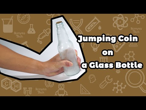 Jumping Coin on a Bottle Trick