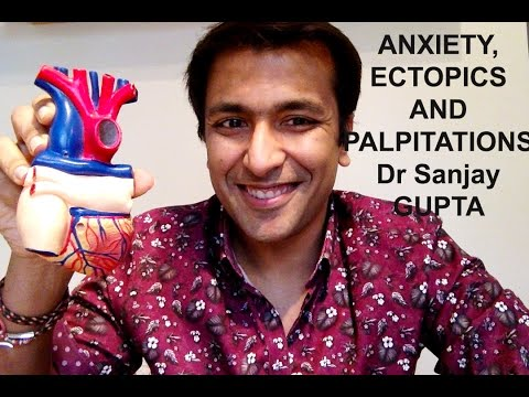 Anxiety, ectopics and palpitations