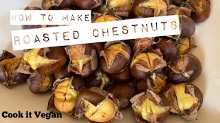 Roasted Chestnuts Recipe and Foraging Tips