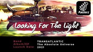 TRANSATLANTIC - Looking For The Light [New Release]
