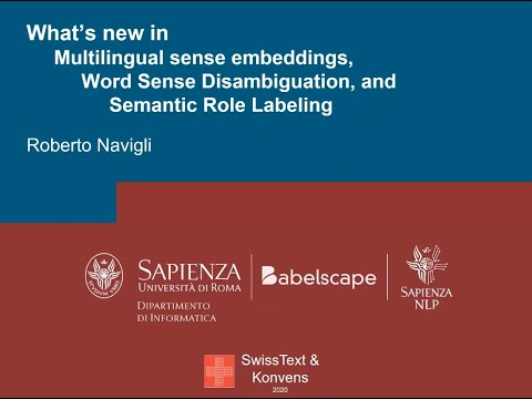 Roberto Navigli: Multilingual sense embeddings, Word Sense Disambiguation and Semantic Role Labeling