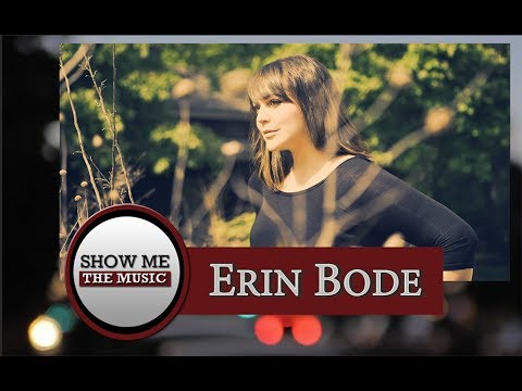 Show Me the Music: Erin Bode Interview