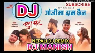 🎧 Gojima Daam Chaina Dj    Nepali Dj    Dj Manish