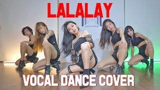 SUNMI(선미) _ LALALAY(날라리) VOCAL DANCE COVER (보컬 댄스 커버)